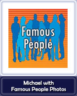 Michael with Famous People Photos Button